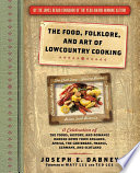 The Food  Folklore  and Art of Lowcountry Cooking