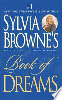 Sylvia Browne s Book of Dreams Book PDF