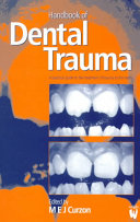 Handbook of Dental Trauma