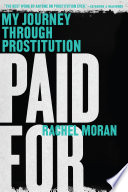 Paid For  My Journey Through Prostitution