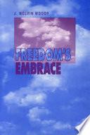 Freedom s Embrace