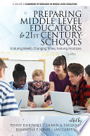 Preparing Middle Level Educators for 21st Century Schools
