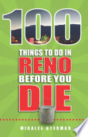 100 Things to Do in Reno Before You Die