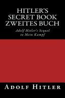 Zweites Buch  Hitler s Secret Book