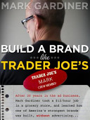 Build a Brand Like Trader Joe s Book PDF