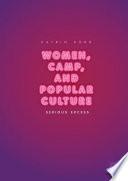 Women  Camp  and Popular Culture