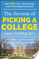 The Secrets of Picking a College  and Getting In