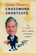 Stanley Newman s Crossword Shortcuts Newman Comes A Book No Crossword Lover