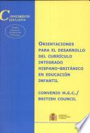 Orientaciones para el desarrollo del currículo integrado hispano-británico en educación infantil