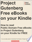 How to read Public Domain Free eBooks in Project Gutenberg on your Kindle for FREE