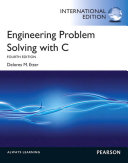 Engineering Problem Solving With C International Edition