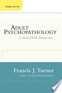Adult Psychopathology Second Edition book