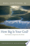 How Big Is Your God? Is Your God? In Other