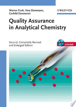 Quality Assurance in Analytical Chemistry: Applications in Environmental, Food and Materials Analysis, Biotechnology, and Medical Engineering - ISBN:9783527609307