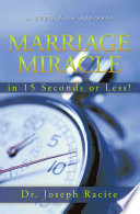 Marriage Miracle In 15 Seconds Or Less