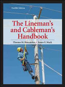 Lineman s and Cableman s Handbook 12th Edition