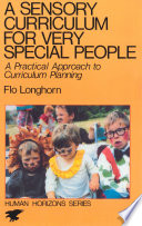 A Sensory Curriculum for Very Special People