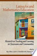 Latinos as and Mathematics Education