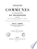 Chartes de communes et d'affranchissements en Bourgogne