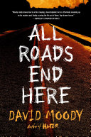 All Roads End Here-book cover