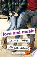 Love and Music  and Missing Ted Callahan