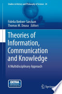 Theories of Information  Communication and Knowledge