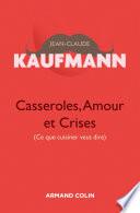 Casseroles  Amour et Crises   2e   dition