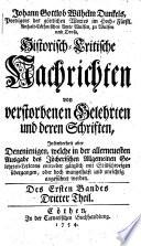 Historisch-Critische Nachrichten von verstorbenen Gelehrten und deren Schriften