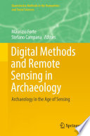 Digital Methods and Remote Sensing in Archaeology Which Was First Defined As The