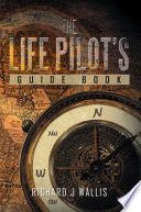 The Life Pilot    s Guide Book