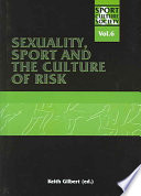 Sexuality Sport And The Culture Of Risk book