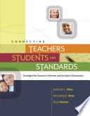 Connecting Teachers  Students  and Standards