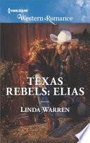 Texas Rebels  Elias