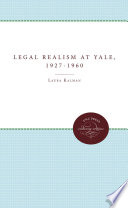 Legal Realism at Yale  1927 1960