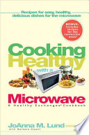 Cooking Healthy with a Microwave