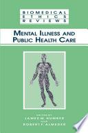 Mental Illness And Public Health Care