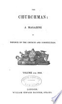 The Churchman A Magazine In Defence Of The Church And Constitution