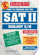 How to Prepare for the SAT II Biology E M