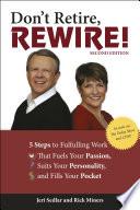 Ebook Don't Retire, Rewire!, 2e Epub Jeri Sedlar,Rick Miners Apps Read Mobile