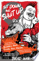 Sit Down And Shut Up : book world with his irreverent autobiography/manifesto,...