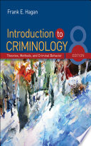 Introduction to Criminology  Theories  Methods  and Criminal Behavior