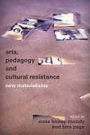 Arts  Pedagogy and Cultural Resistance