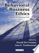 Behavioral Business Ethics