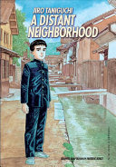 A Distant Neighborhood : from an intense business trip when he...