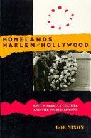 Homelands  Harlem  and Hollywood