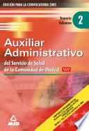 Auxiliares Administrativos Del Servicio de Salud de la Comunidad de Madrid. Temario Volumen Ii