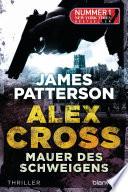 Mauer des Schweigens   Alex Cross 8