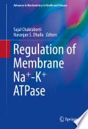 Regulation of Membrane Na  K  ATPase