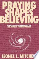 Praying Shapes Believing