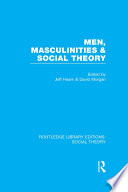 Men  Masculinities and Social Theory  RLE Social Theory